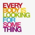 Everybody Is Looking For Something (logo)