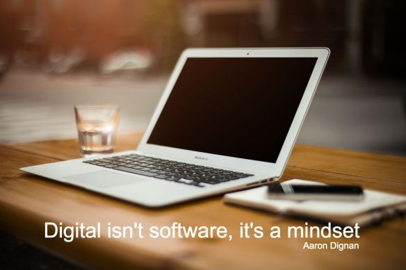 Digital isn't software, it's a mindset